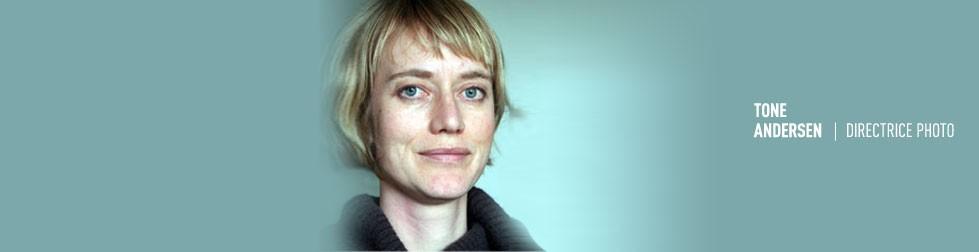 Tone Andersen, directrice photo